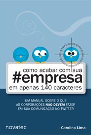 OlhóSEO 2012: Como acabar com sua empresa em apenas 140 caracteres