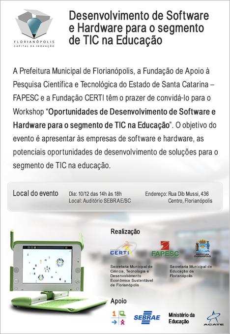 SC: oportunidades de desenvolvimento de software e hardware para o segmento de TIC na Educação