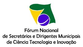 Fórum Nacional de Secretários e Dirigentes Municipais de CIência, Tecnologia e Inovação
