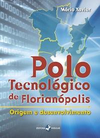 Floripa ganha livro sobre polo tecnológico