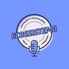 Inteligência Artificial aplicada na vida real é o tema do terceiro episódio do podcast Ecossistema