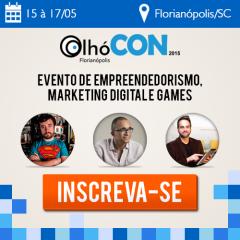OlhóCON 2015 debate marketing digital, empreendedorismo e games